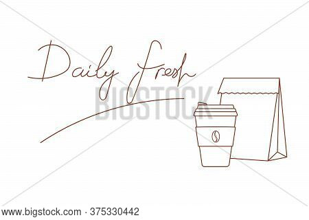 Vector Illustration Icon Sticker Of Takeout Paper Bag Cup With Hot Coffee Hand Lettering Daily Fresh
