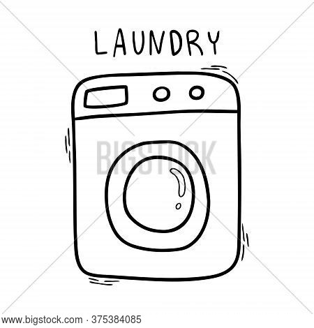 Washing Machine Isolated On A White Background With The Inscription Laundry. Icon Or Symbol For Laun