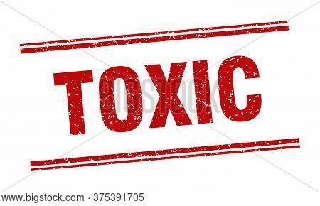 Toxic Stamp. Toxic Label. Square Grunge Sign