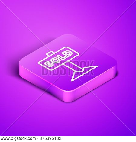 Isometric Line Hanging Sign With Text Sold Icon Isolated On Purple Background. Sold Sticker. Sold Si