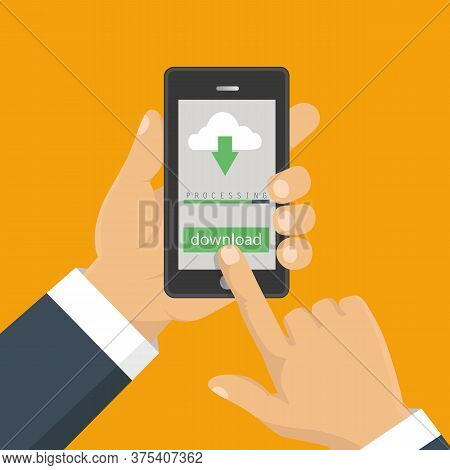 File Download Concept Button On Smartphone Screen. Hand Holds Smartphone. Downloading Document, Info
