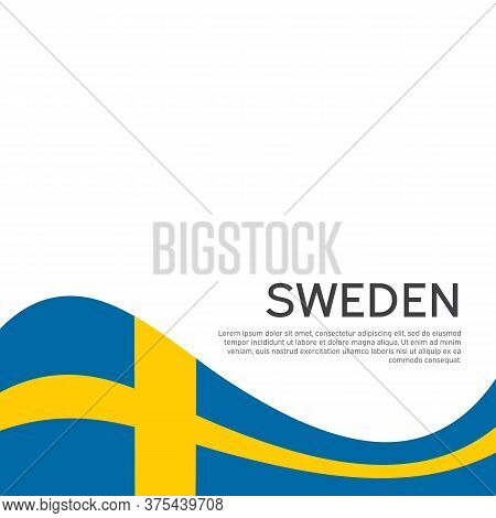 Background With Flag Of Sweden. Sweden Flag On A White Background. National Poster Design. Business