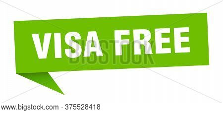 Visa Free Banner. Visa Free Speech Bubble. Visa Free Sign
