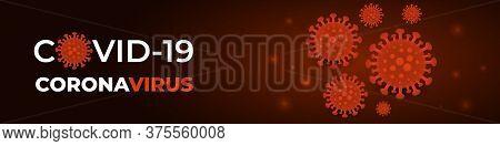 Coronavirus Infection, Dark Red Banner. Dark Vector Background Covid-19 Cell. 2019-ncov Pandemic Med