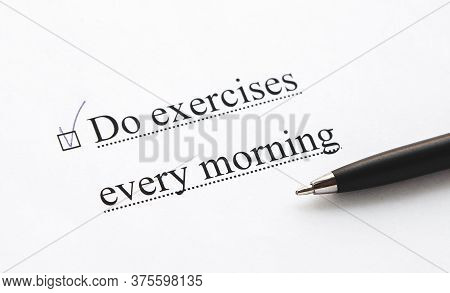 A Piece Of Paper With The Inscription Do Exercises Every Morning From To Do List With A Tick 1