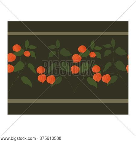 Seamless Border With Orange Physalis Flowers On Curved Branches With Green Leaves On A Brown Backgro