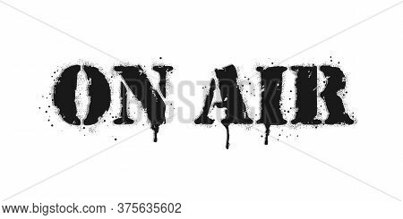 On Air Lettering. Vector Graffiti Lettering On White. Lettering Sprayed With Leak In Black Over Whit