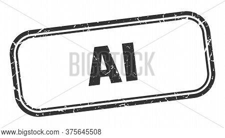 Ai Stamp. Ai Square Grunge Black Sign. Ai Tag
