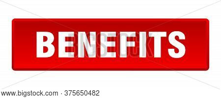 Benefits Button. Benefits Square Red Push Button