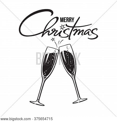 Two Sparkling Glasses Of Champagne Or Wine And Merry Christmas Handwritten Text. Holiday Cheers Icon