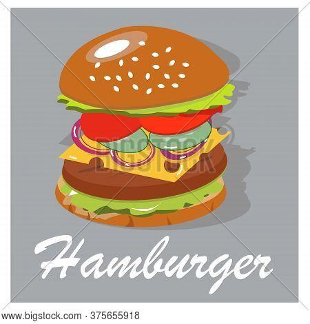 Best Tasty Hamburger In A Hot Bun. Juicy Burger Components. Vector Illustration.