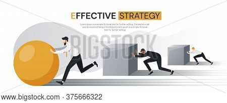 Effective Strategy Concept With Businessmen Straining To Push Square Cubes While A Successful Or Amb