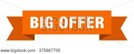 Big Offer Ribbon. Big Offer Isolated Band Sign. Big Offer Banner