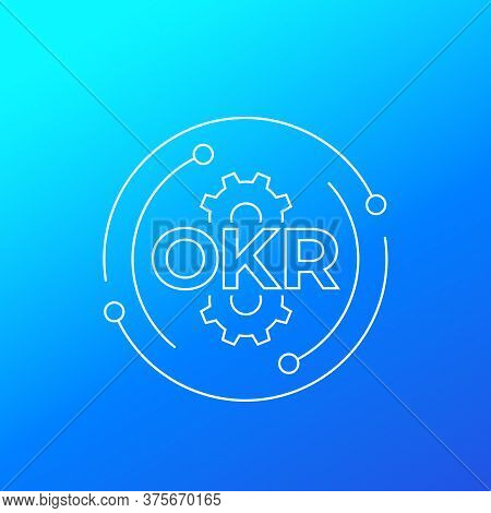 Okr, Objectives And Key Results, Line Vector, Eps 10 File, Easy To Edit