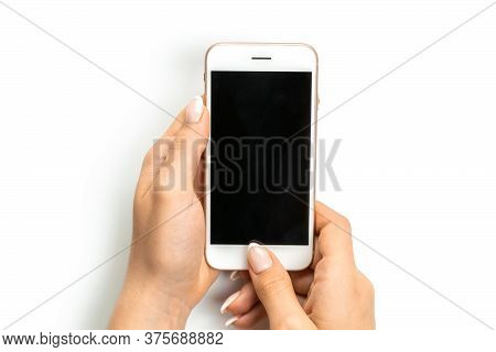 Smartphone Screen. Woman Holding Phone In Female Hand With Empty Blank Screen Isolated On White Back