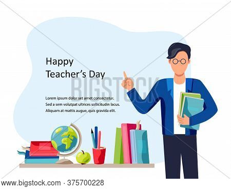 Happy Teachers Day. Smiling Male Teacher With Books. Place For Text. Vector Illustration. Flat Carto