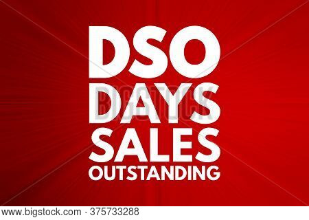 Dso - Days Sales Outstanding Acronym, Business Concept Background