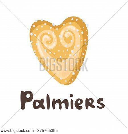 Palmier - French Pastry. Puff Pastry Heart Cookie Illustration. Cartoon Vector Clipart Doodle Icon.