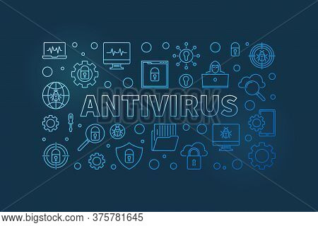 Computer Antivirus Vector Concept Outline Blue Horizontal Illustration Or Banner On Dark Background
