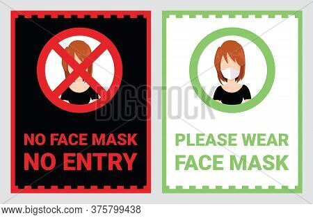 No Face Mask, No Entry To Protect And Prevent From Coronavirus Or Covid-19. Warning Sign Vector For