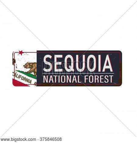 Metal Road Sign Sequoia National Forest, United States Of America, National Park On White, Vector Il