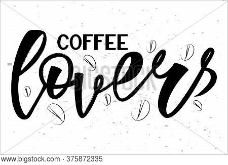 Black And White Vector Illustration Of Coffee Lovers . The Sign Can Be Used In The Design Of Cafes,