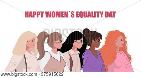 Illustration Of Happy Womens Equality Day, 26 August. Friendship Poster, The Union Of Feminists Or S