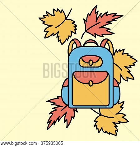 School Backpack And Falling Autumn Leaves In A Flat Style. The Beginning Of The School Year. Space F