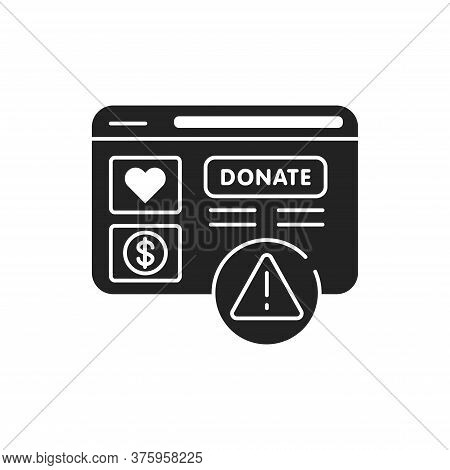 Charity Scam Black Glyph Icon. Cybercrime. Fake Donation. Pictogram For Web Page, Mobile App, Promo.