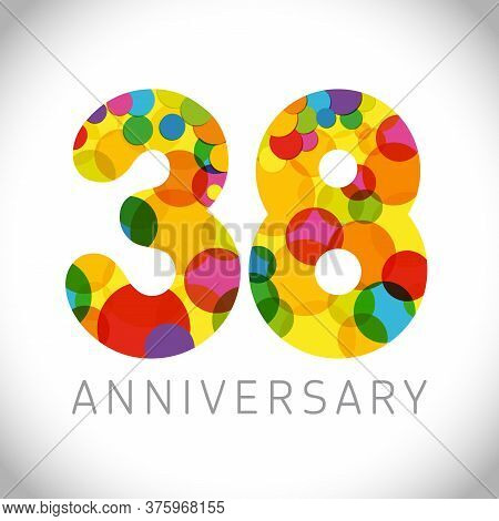 38 Th Anniversary Numbers. 38 Years Old Multicolored Congrats. Cute Congratulation Concept. Isolated