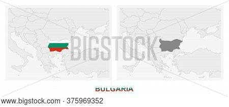 Two Versions Of The Map Of Bulgaria, With The Flag Of Bulgaria And Highlighted In Dark Grey. Vector