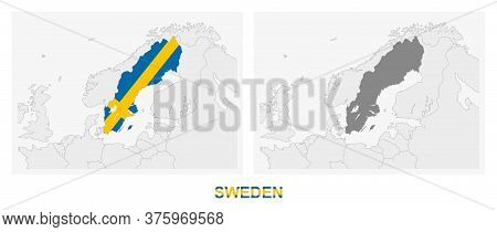 Two Versions Of The Map Of Sweden, With The Flag Of Sweden And Highlighted In Dark Grey. Vector Map.