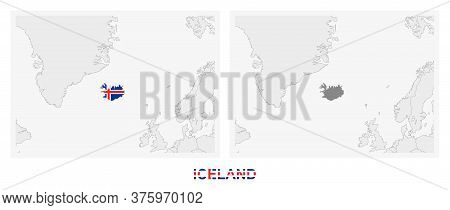 Two Versions Of The Map Of Iceland, With The Flag Of Iceland And Highlighted In Dark Grey. Vector Ma