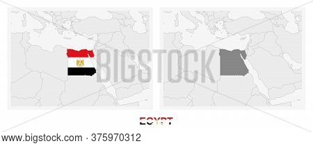 Two Versions Of The Map Of Egypt, With The Flag Of Egypt And Highlighted In Dark Grey. Vector Map.