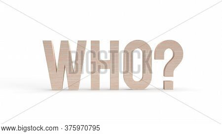 The Wooden Who Text  On White Background 3d Rendering.