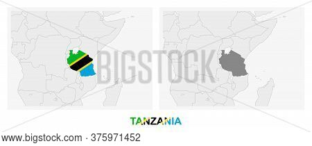 Two Versions Of The Map Of Tanzania, With The Flag Of Tanzania And Highlighted In Dark Grey. Vector