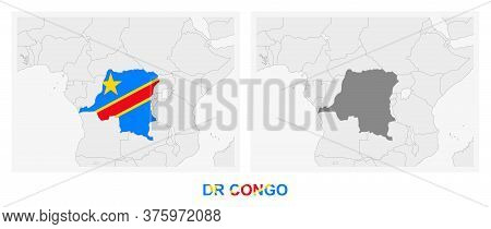 Two Versions Of The Map Of Dr Congo, With The Flag Of Dr Congo And Highlighted In Dark Grey. Vector