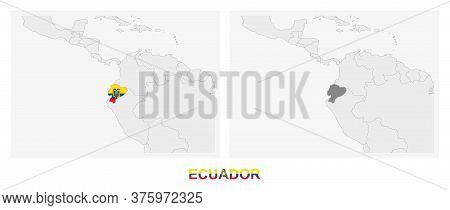 Two Versions Of The Map Of Ecuador, With The Flag Of Ecuador And Highlighted In Dark Grey. Vector Ma