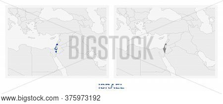 Two Versions Of The Map Of Israel, With The Flag Of Israel And Highlighted In Dark Grey. Vector Map.