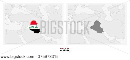 Two Versions Of The Map Of Iraq, With The Flag Of Iraq And Highlighted In Dark Grey. Vector Map.