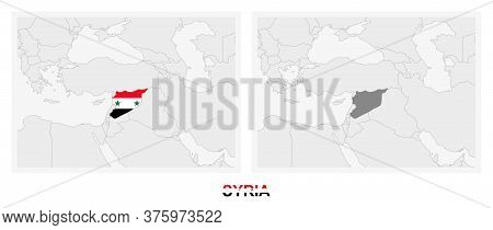 Two Versions Of The Map Of Syria, With The Flag Of Syria And Highlighted In Dark Grey. Vector Map.