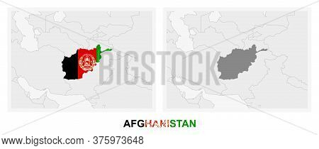 Two Versions Of The Map Of Afghanistan, With The Flag Of Afghanistan And Highlighted In Dark Grey. V