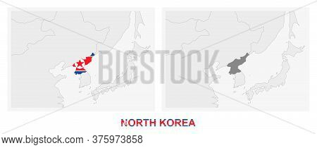 Two Versions Of The Map Of North Korea, With The Flag Of North Korea And Highlighted In Dark Grey. V