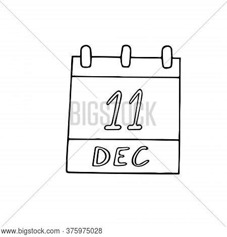 Calendar Hand Drawn In Doodle Style. December 11. International Mountain Day, Tango, Date. Icon, Sti