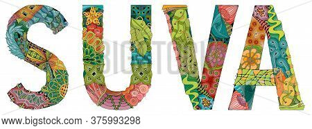 Suva City Is The Capital Of Fiji. Vector Decorative Zentangle Object For Decoration
