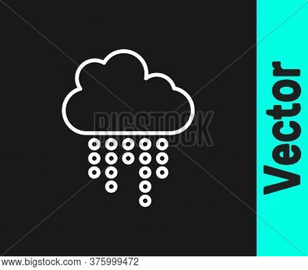 White Line Cloud With Rain Icon Isolated On Black Background. Rain Cloud Precipitation With Rain Dro