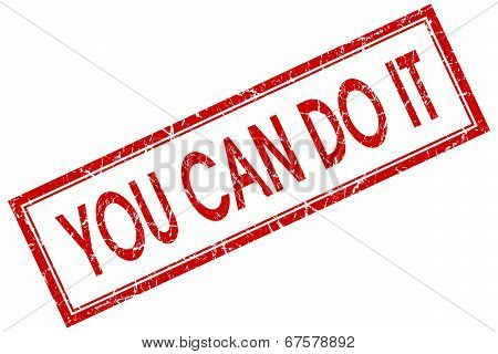 You Can Do It Red Square Grungy Stamp Isolated On White Background