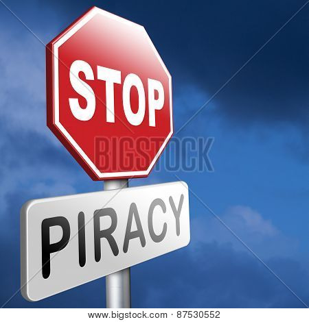 piracy stop illegal download of movies and music and illegal copying copyright and intellectual property protection protect copy of trademark brand poster