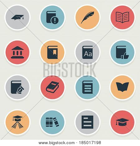 Vector Illustration Set Of Simple Reading Icons. Elements Plume, Book Page, Sketchbook And Other Synonyms Graduation, Textbook And Important.