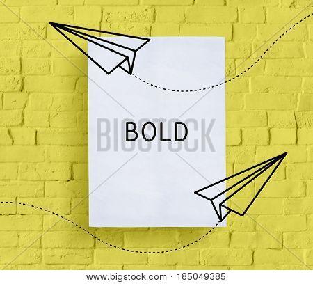 Bold Confidence Self Esteem Courage Dare Fearless